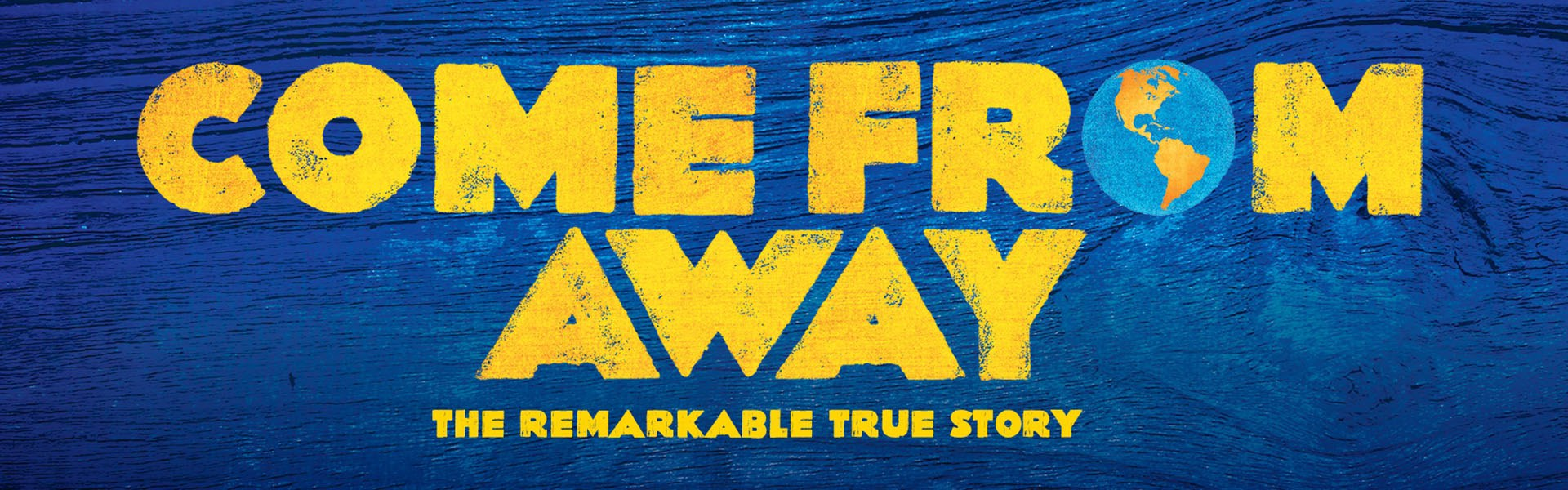 2019 Come From Away