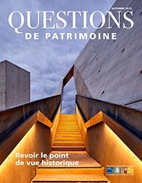 Questions de patrimoine, Automne 2018